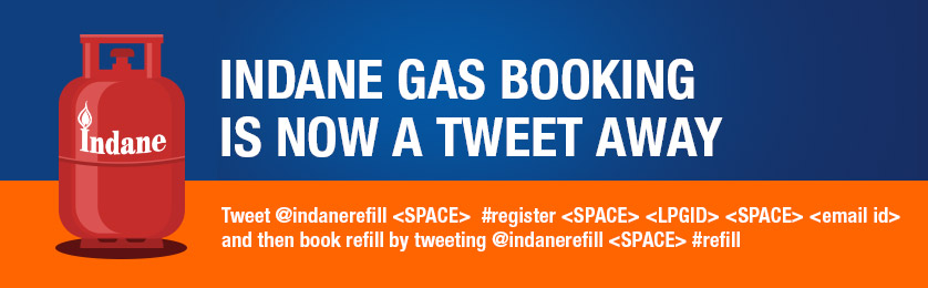 Indane Gas Booking is now a Tweet Away