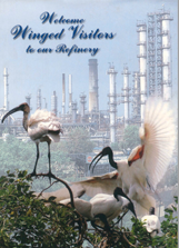 Welcome Winged Visitors to our Refinery